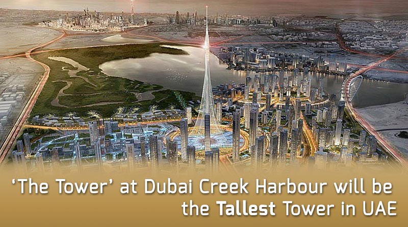 'The Tower' at Dubai Creek Harbour will be the Tallest Tower in UAE
