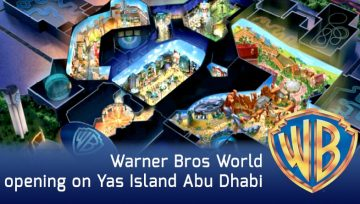 Warner Bros World opening on Yas Island Abu Dhabi