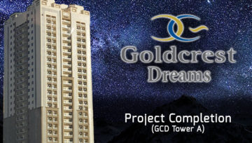 "Project Completion of Goldcrest Dreams ""Tower A"""